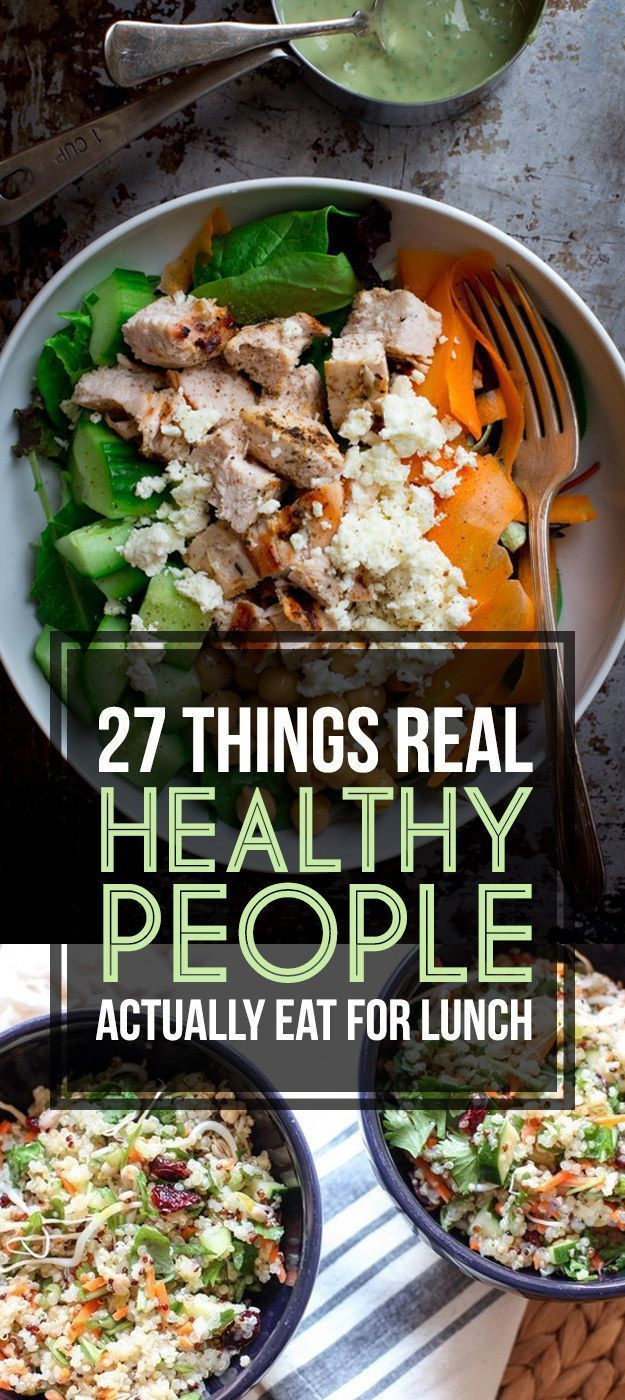 Here's What Real Healthy People Actually Eat For Lunch #healthy #lunch