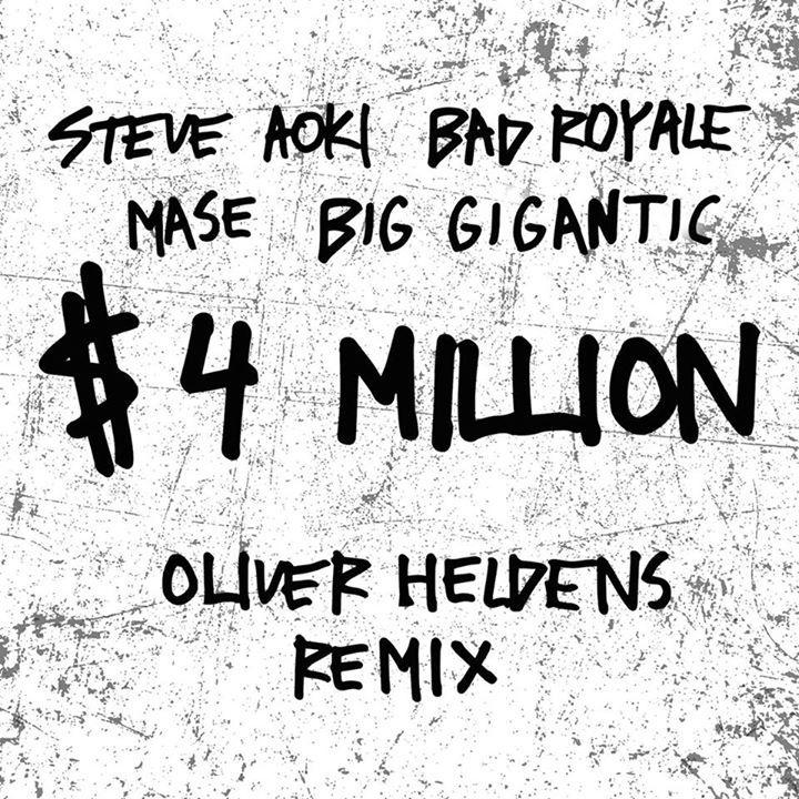 remixes: Steve Aoki - $4 Million (and Bad Royale feat Ma$e And Big Gigantic)  Oliver Heldens remixes https://to.drrtyr.mx/2hkuJuB  #SteveAoki #BadRoyale #Mase #BigGigantic #OliverHeldens #music #dancemusic #housemusic #edm #wav #dj #remix #remixes #danceremixes #dirrtyremixes