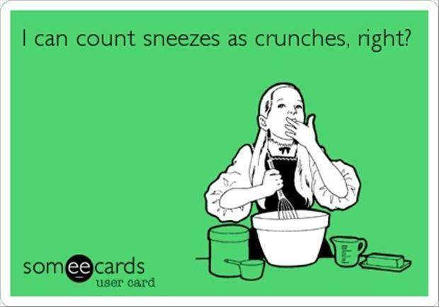 I can count sneezes as crunches right? #Allergies