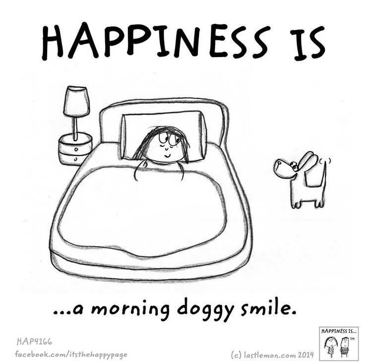 HAPPINESS IS...A MORNING DOGGY SMILE.