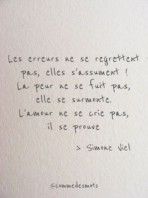 Les erreurs ne se regrettent pas, elles s'assument. La