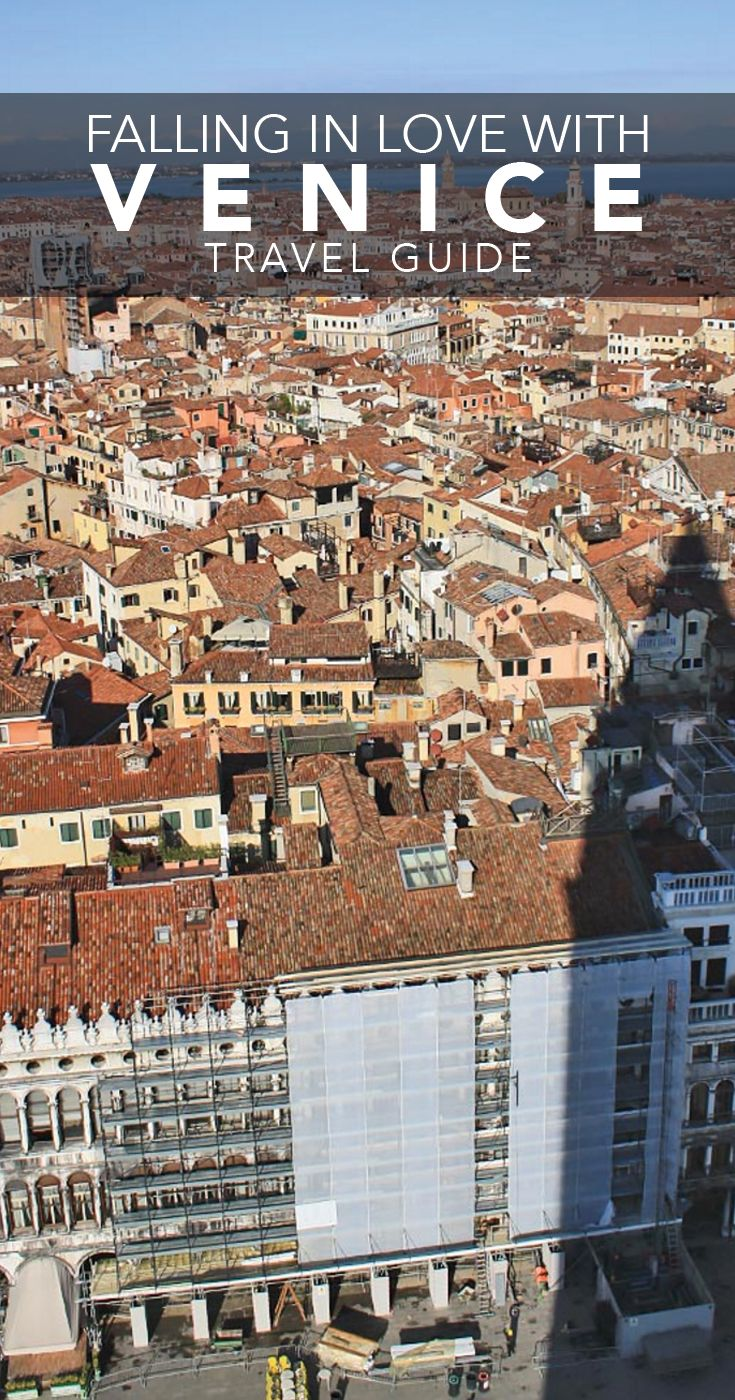 A Venice Travel Photo Essay and Guide