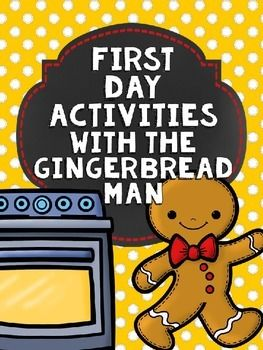 First Day Activities with the Gingerbread Man