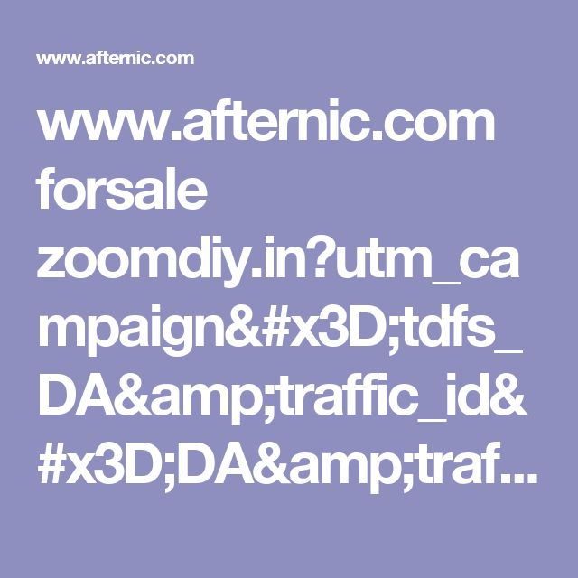 www.afternic.com forsale zoomdiy.in?utm_campaign=tdfs_DA&traffic_id=DA&traffic_type=TDFS