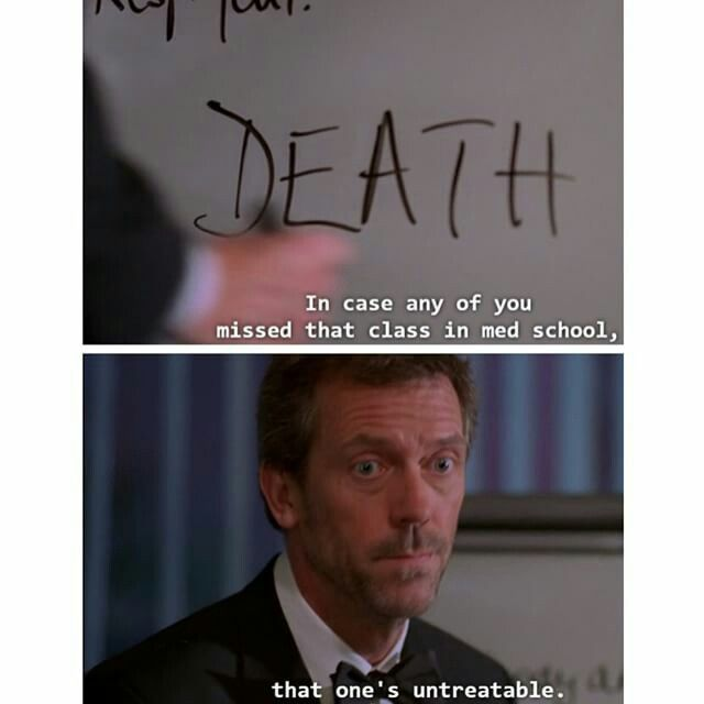 25+ best ideas about Dr house funny on Pinterest  House dr, House md funny a...