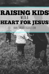 How do we raise children to have a heart for Jesus in a world that seems to be crumbling around us? This post is full of encouragement for moms hoping to point their children towards Jesus.