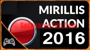 Mirillis Action Crack 2016 Serial Key Free Download