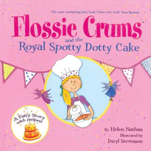 Flossie Crums and the Royal Spotty Dotty Cake von Helen N... https://www.amazon.de/dp/1843651882/ref=cm_sw_r_pi_dp_x_CYjFzb7KA1HXW