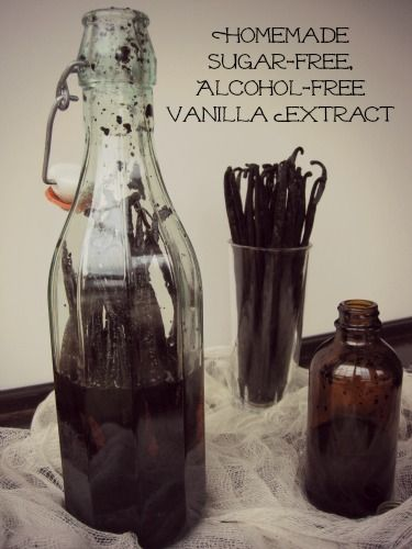 Homemade Sugar-Free, Alcohol-Free Vanilla Extract. Using vegetable glycerine instead of vodka