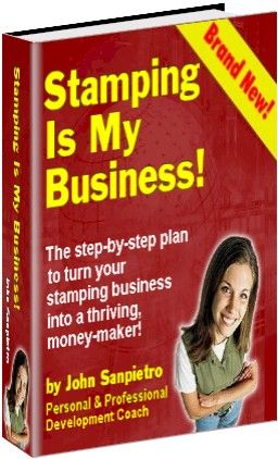 Stamping Is My Business!, by John Sanpietro