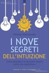 Intuito- scopri come funziona http://www.latuamappa.com/blog/intuizione/