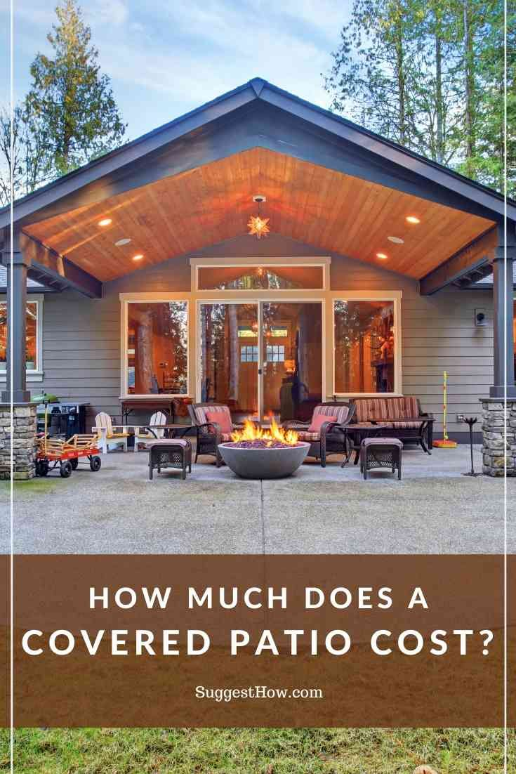 How Much Does A Covered Patio Cost Covered Patio Cost Outdoor Covered Patio Backyard Covered Patios