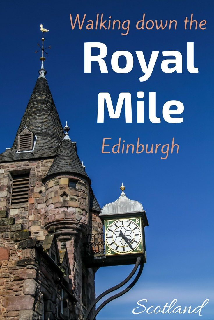 Walking The Royal Mile Edinburgh Scotland
