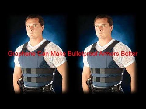 Graphene Bullet Proof Armour http://youtu.be/FWyS-YQEfZE