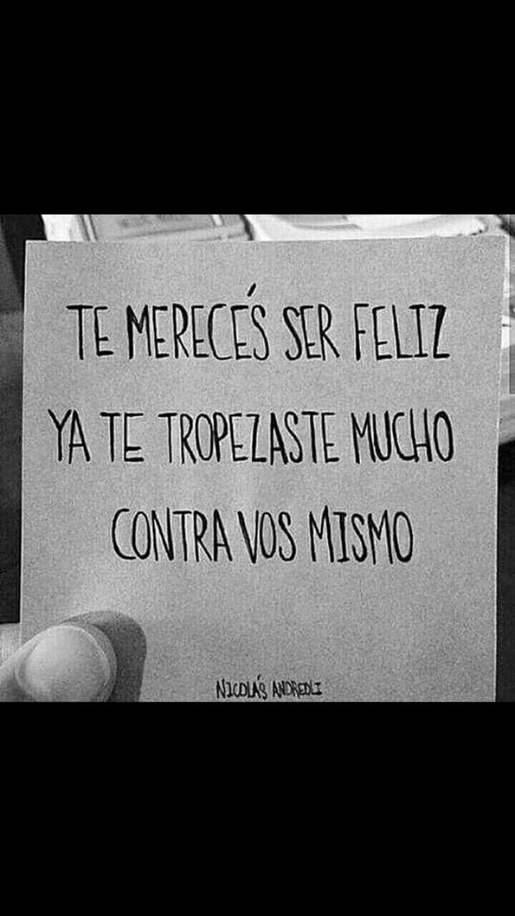 Mereces ser feliz...