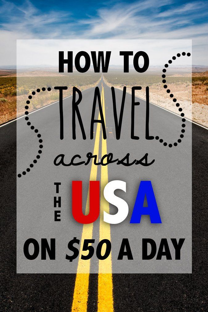 How to Travel Across the United States on $50 a Day