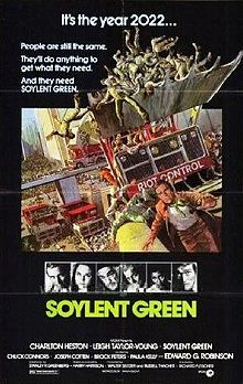 Soylent Green is a 1973 American science fiction film directed by Richard Fleischer and starring Charlton Heston and, in his final film, Edward G. Robinson. Dystopia at its best (or is that, at its worst?).