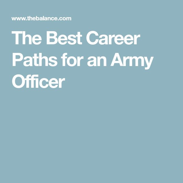 The Best Career Paths for an Army Officer