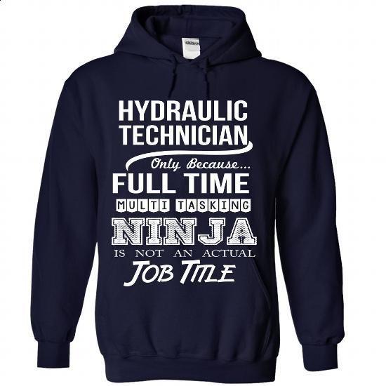 HYDRAULIC-TECHNICIAN - #sweatshirt redo #hipster sweatshirt. BUY NOW => https://www.sunfrog.com/No-Category/HYDRAULIC-TECHNICIAN-7023-NavyBlue-Hoodie.html?68278