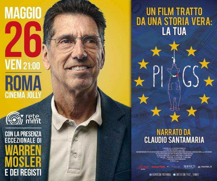 L'economista Usa Warren Mosler presenta a Roma il documentario 'PIIGS