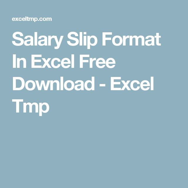 Salary Slip Format In Excel Free Download - Excel Tmp
