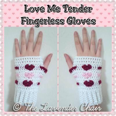 Love Me Tender Fingerless Gloves Crochet Pattern - The Lavender Chair