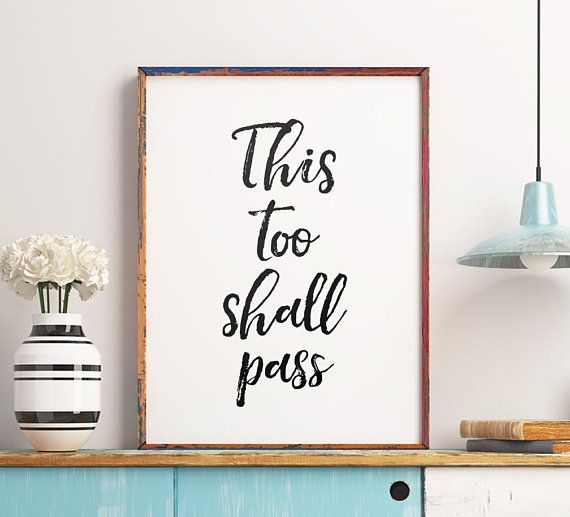 Printable Quote: This Too Shall Pass Typography Poster ...