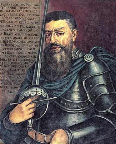 DUARTE PACHECO PEREIRA (1460-1533) - Cosmógrafo, Navegador, Guerreiro, teve  actividades  notáveis ao serviço dos reis D. João II, D. Manuel e D. João III. Como COSMÓGRAFO, foi escolhido por D. João II para fazer parte das testemunhas nas negociações e posterior assinatura do TRATADO E TORESILHAS. Como NAVEGADOR, tem sido considerado PRECURSOR de Pedro Álvares Cabral na descoberta do Brasil,(Jorge Couto no seu livro, A construção do Brasil), durante uma viagem pelo Atlântico. (Con.1)