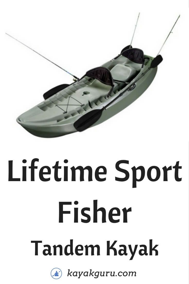 Lifetime Sport Fisher Single or Tandem Kayak - this Fishing Kayak takes up to 3 people, has Tunnel Hull Stability, foru fishing rod holders, and buckets of storage space.