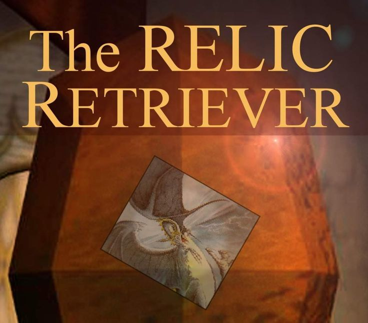 The Relic Retriever