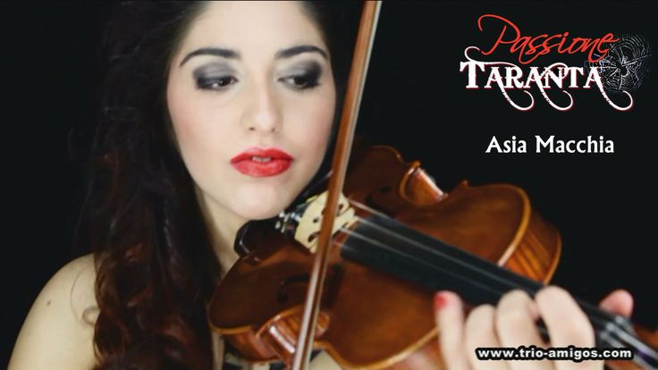 PASSIONE TARANTA - Asia Macchia (vocals, #violin) playing #pizzica #taranta #music from #salento #italy