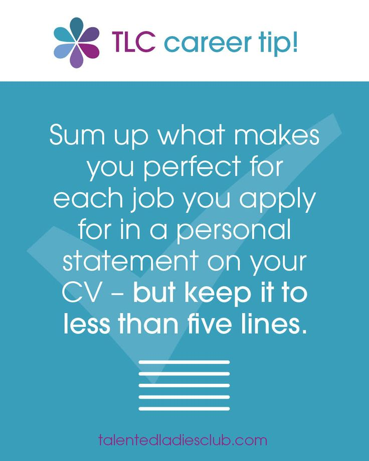 Sum up what makes you perfect for each job in less than 5 lines. #career and #cv tips @ #talentedladiesclub