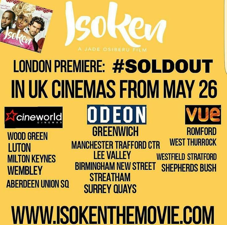 #IsokenTheMovie will be showing in the listed 15 UK cinemas from tomorrow MAY 26 ⤵ ______________ Cineworld Wood Green Cineworld Luton Cineworld Milton Keynes Cineworld Wembley Cineworld Aberdeen Union Square (ABERDEEN, SCOTLAND), Odeon Greenwich,  Odeon Surrey Quays, Odeon Lea Valley, Odeon Manchester Trafford Centre*, Odeon Birmingham New Street Odeon Streatham,  Vue Cinema Westfield Stratford,  Vue Cinema West Thurrock  Vue Cinema Romford AND  Vue Cinema Shepherd Bush…