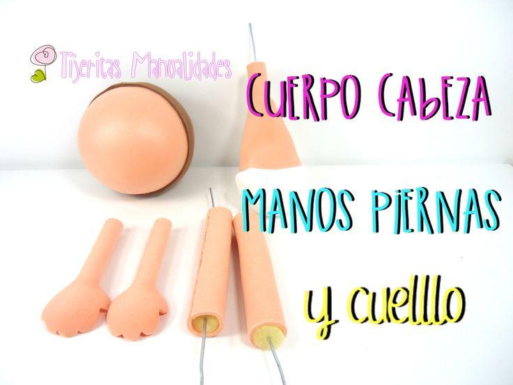 DIY-Básicos para fofuchas Cuerpo, cabeza, manos, piernas y cuerpo #Tijer...