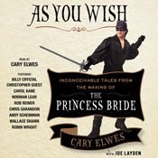 I finished listening to As You Wish: Inconceivable Tales from the Making of The Princess Bride (Unabridged) by Cary Elwes, Joe Layden, Rob Reiner (foreword), narrated by Cary Elwes, Christopher Guest, Carol Kane, Norman Lear, Rob Reiner, Wallace Shawn, Robin Wright, Billy Crystal on my Audible app.  Try Audible and get it free.