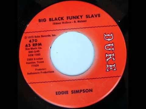 """Eddie Simpson """"Big Black Funky Slave"""""""