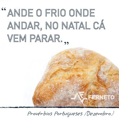#provérbios #portugal #padaria #pão #dezembro