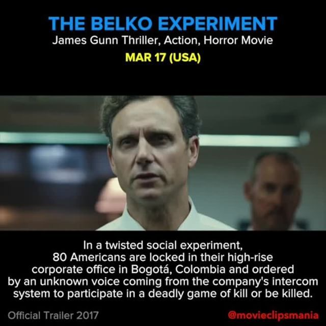 THE BELKO EXPERIMENT In a twisted social experiment, 80 Americans are locked in their high-rise corporate office in Bogotá, Colombia and ordered by an unknown voice coming from the company's intercom system to participate in a deadly game of kill or be killed.  Director: Greg McLean Writer: James Gunn Stars: Adria Arjona, Josh Brener, Tony Goldwyn Reposted Via @movieclipsmania