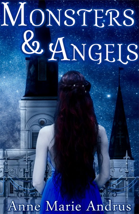 Monsters & Angels by Anne Marie Andrus