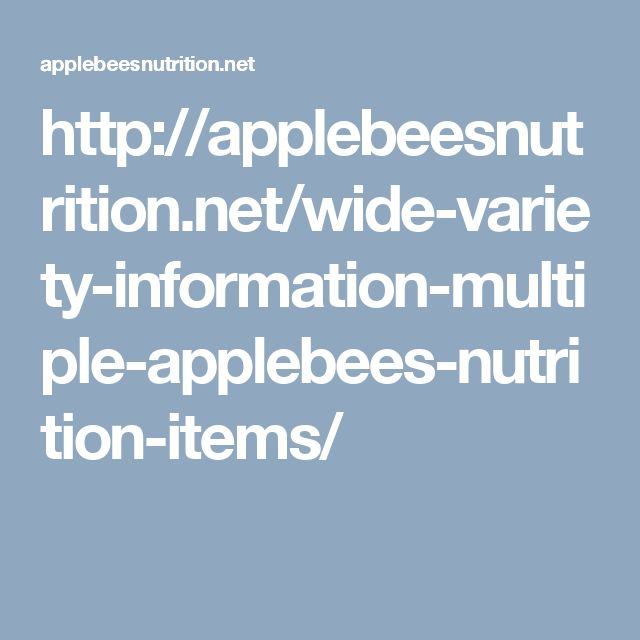 http://applebeesnutrition.net/wide-variety-information-multiple-applebees-nutrition-items/