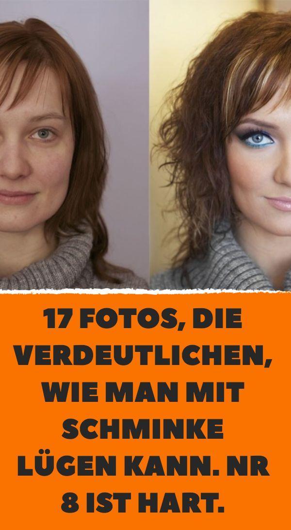 17 Fotos, die verdeutlichen, wie man mit Schminke lügen kann. Nr 8 ist hart.