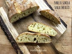 pane di semola senza impasto