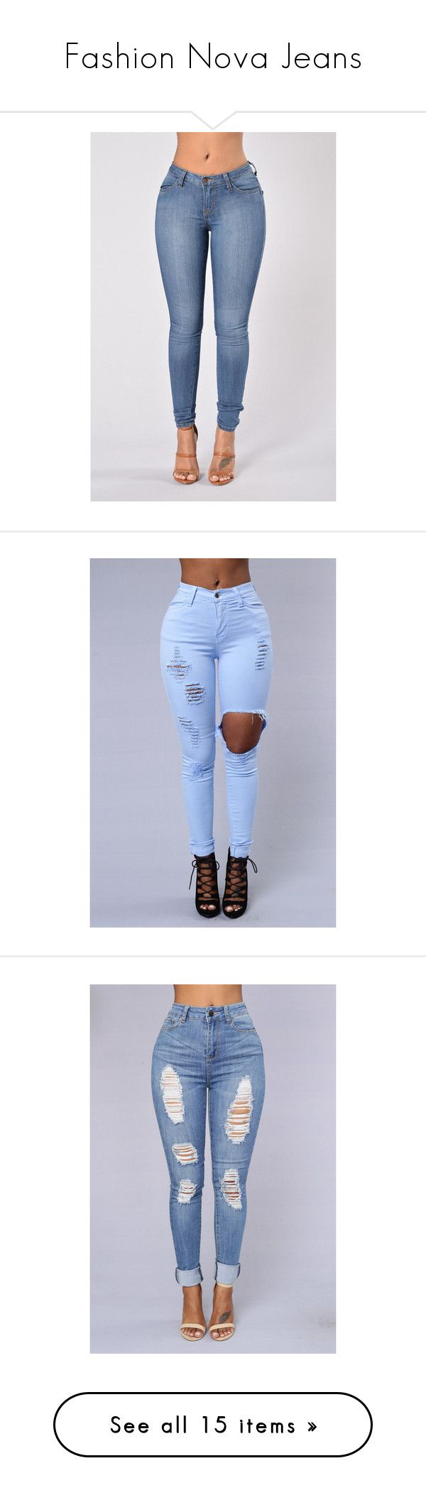 """""""Fashion Nova Jeans"""" by heyhellocee ❤ liked on Polyvore featuring jeans, skinny jeans, skinny leg jeans, mid rise skinny jeans, blue skinny jeans, blue jeans, bottoms, pants, light blue jeans and high rise skinny jeans"""