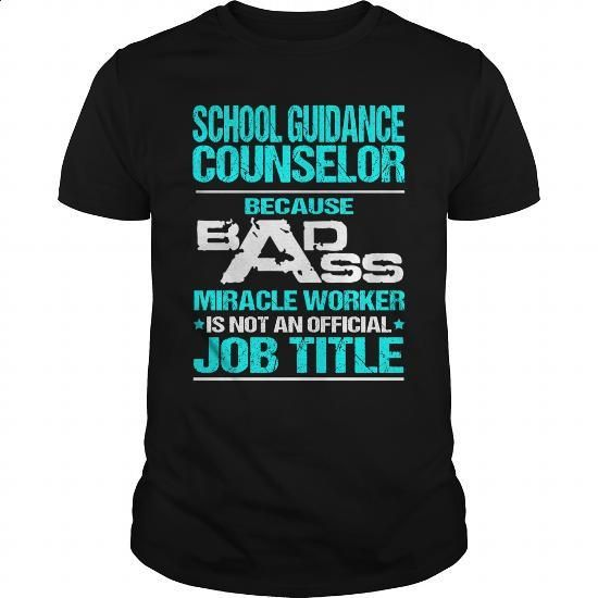 SCHOOL GUIDANCE COUNSELOR - BADASS T3 #tee #T-Shirts. SIMILAR ITEMS => https://www.sunfrog.com/LifeStyle/SCHOOL-GUIDANCE-COUNSELOR--BADASS-T3-Black-Guys.html?60505
