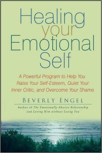Healing Your Emotional Self By Beverly Engel - https://bysarlo.com/healing-emotional-self-beverly-engel/