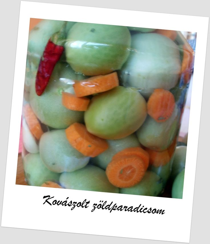 Egy kanál cukor: Kovászolt zöld paradicsom télire