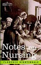 Notes on Nursing [Book] reading this right now...love it.