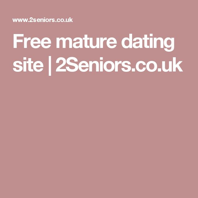 senior dating uk co uk Completely free to join the uk's best mature dating site: senior dating.