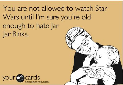 Am I the only one who likes Jar Jar?