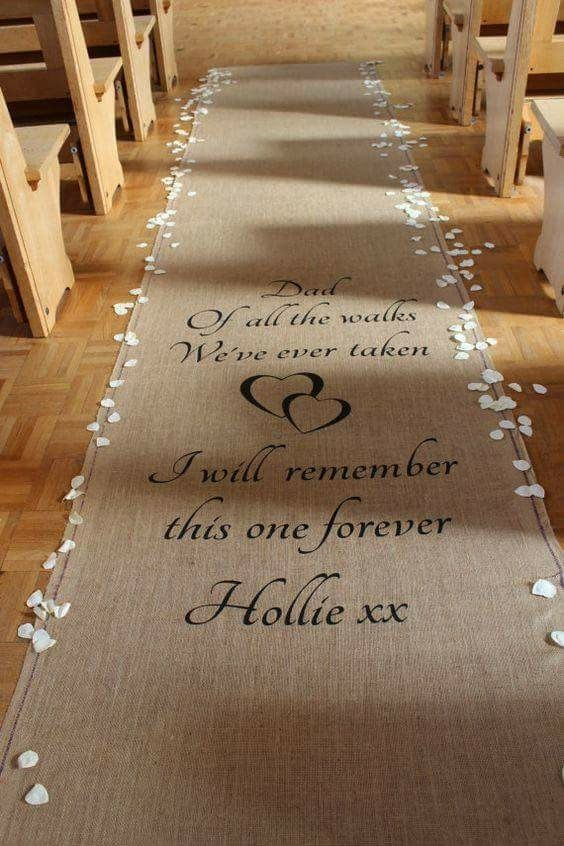Wedding aisle runner Father & Daughter Wedding ideas